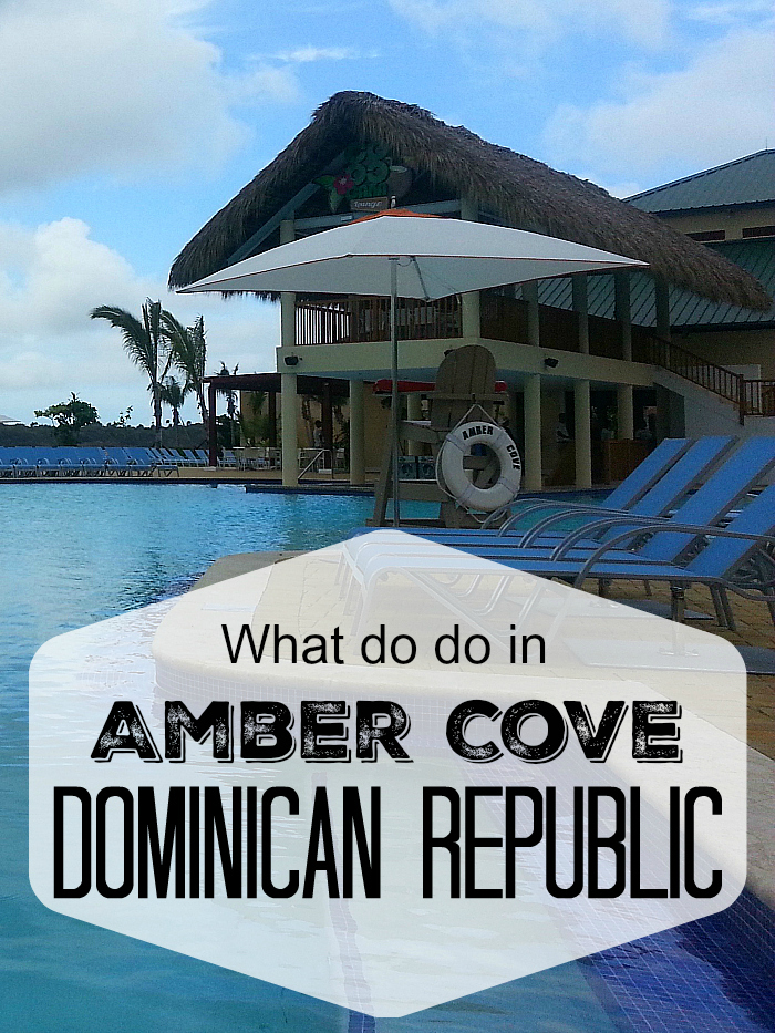 What to do in Amber Cove - Dominican Republic
