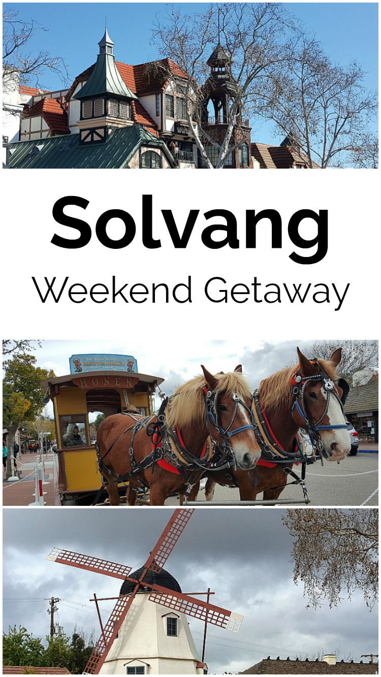Solvang Weekend Getaway Vacation