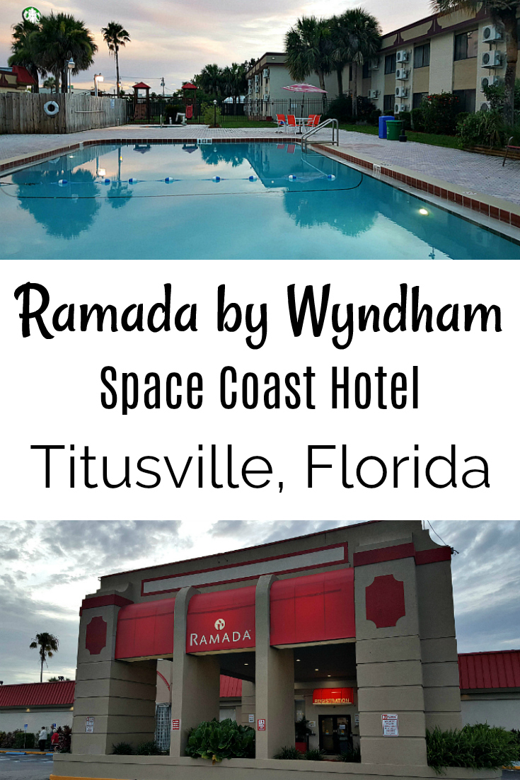 Ramada by Wyndham - Space Coast Hotel in Titusville, Florida - Budget Travel - Cheap Hotel