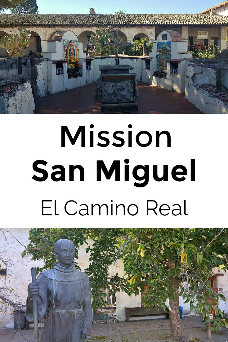 el camino real mission san miguel