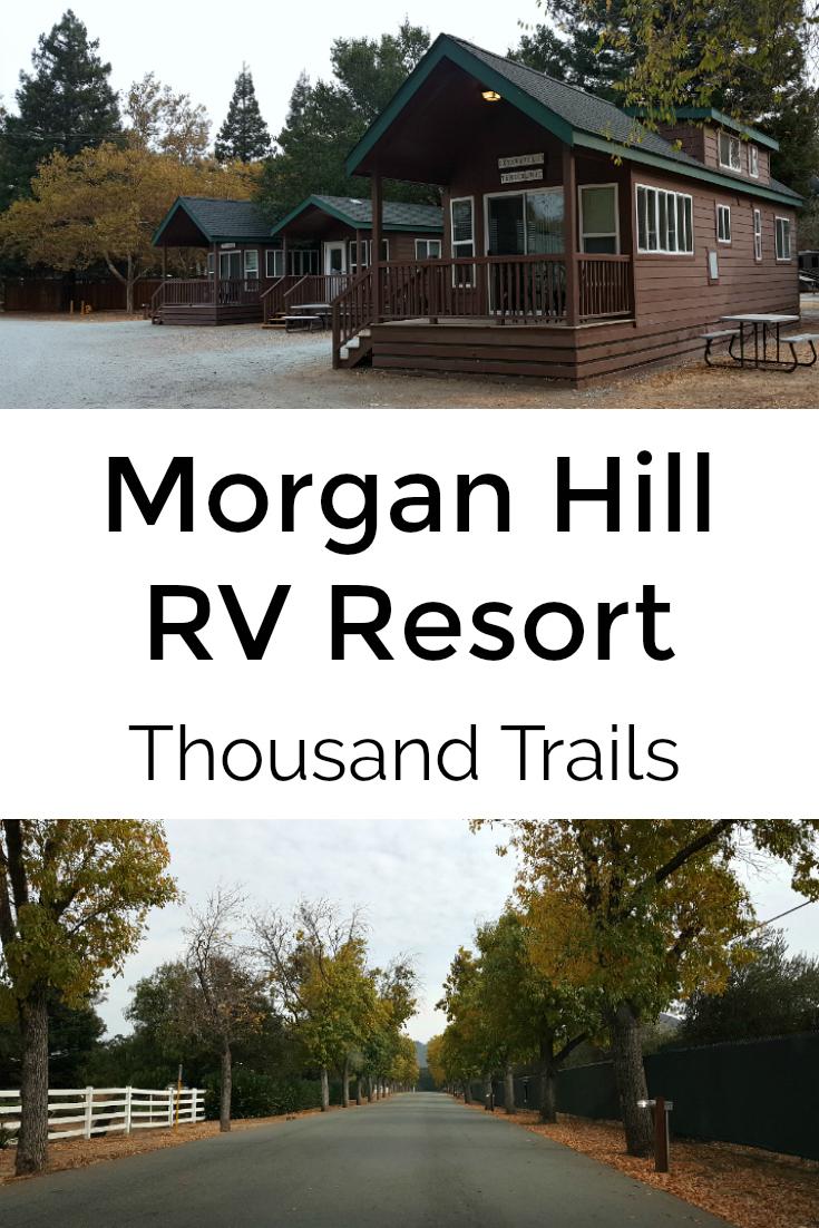 Pin Morgan Hill RV Resort Thousand Trails