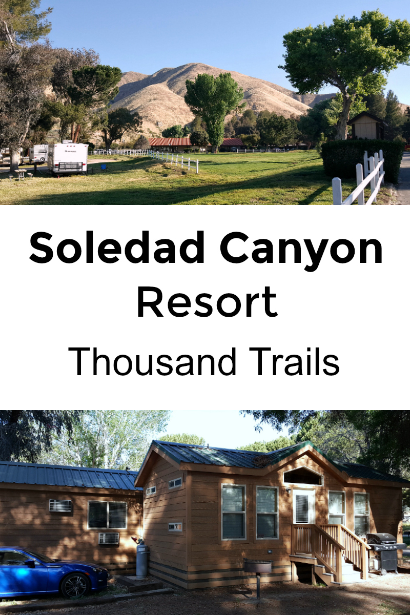 pin soledad canyon resort acton thousand trails
